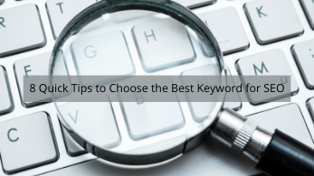 Copy of 8 Quick Tips to Choose the Best Keyword for SEO
