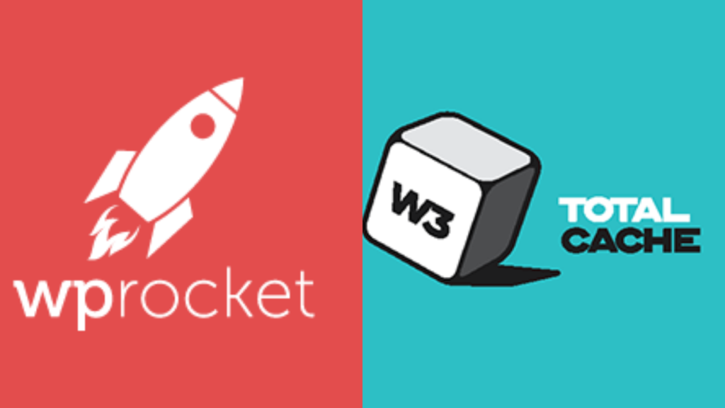 WP Rocket vs W3 Total Cache, Best Caching Plugins