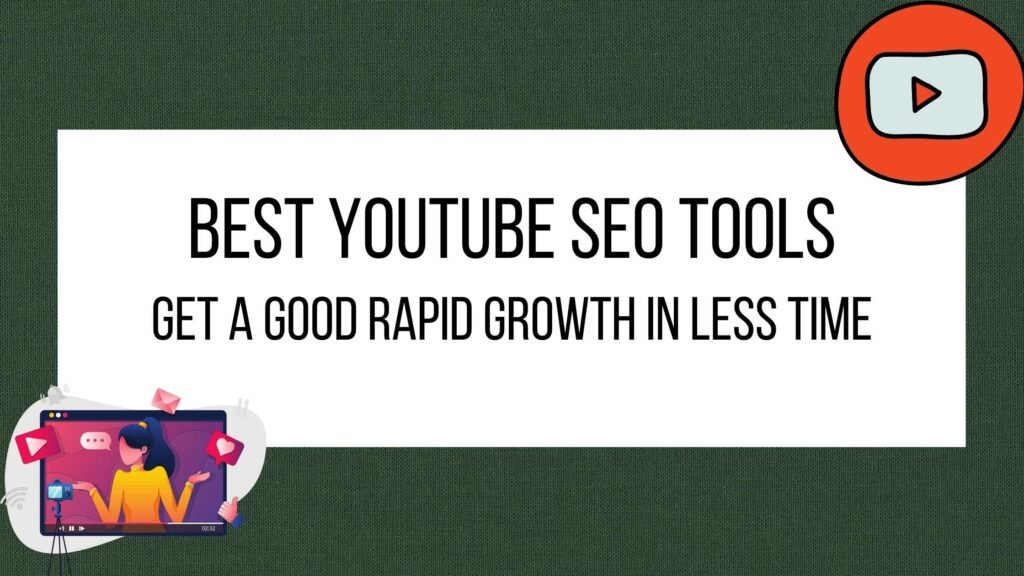 Best Youtube SEO Hacks and Tools