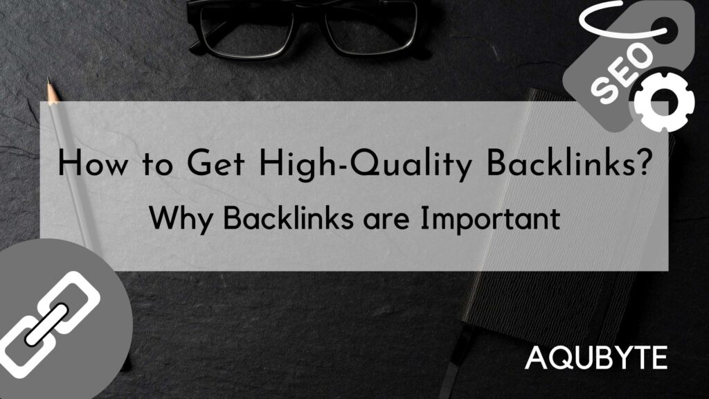 How to get High Quality Backlinks.
