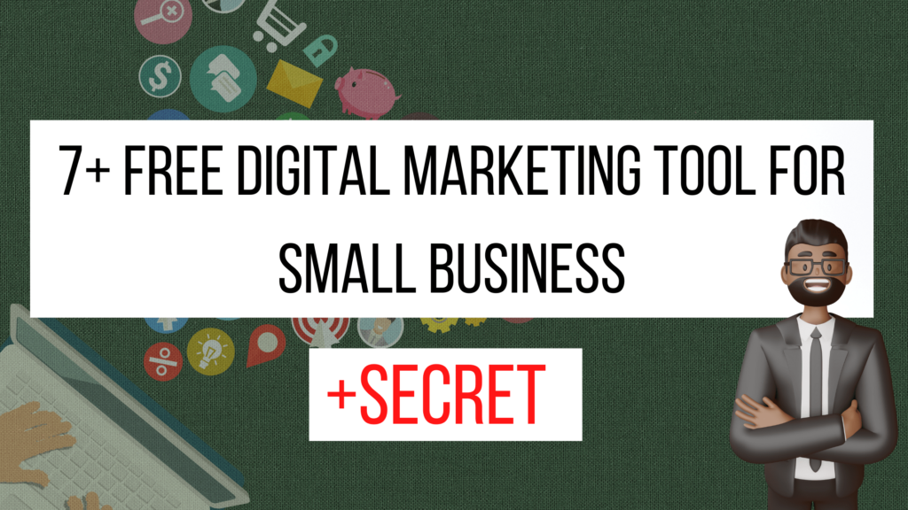 Free Digital Marketing Tool for Small Business