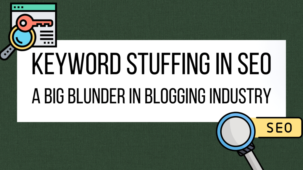 What is Keyword stuffing in SEO? Does Google penalize for keyword stuffing?