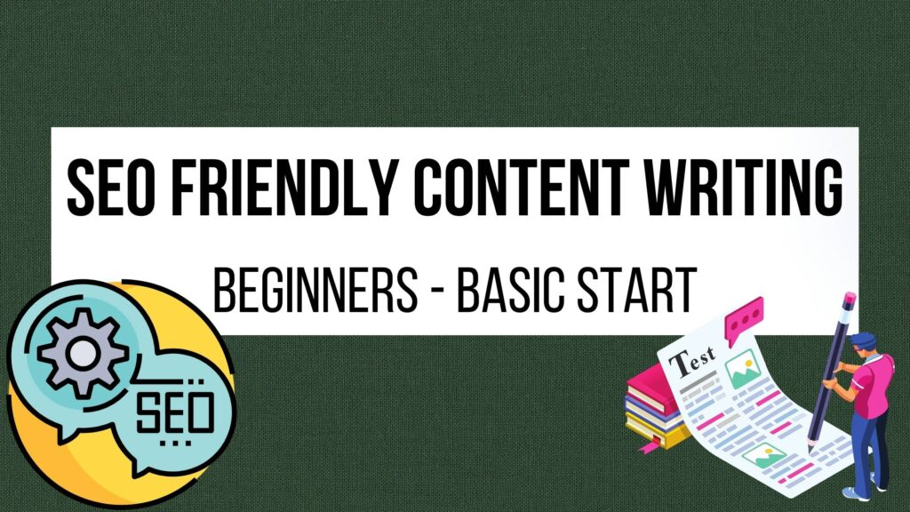 SEO friendly content writing for beginners