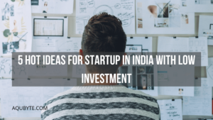 5-Hot-Ideas-for-Startup-in-India-with-Low-Investment-min