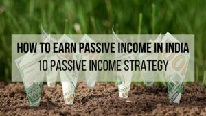How-to-earn-passive-income-in-India-min