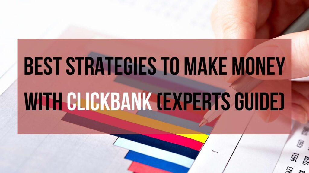 Best-Strategies-to-make-money-with-Clickbank-Experts-Guide