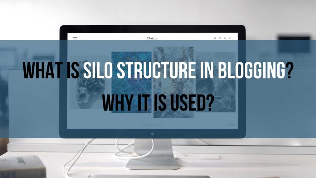 What-is-SILO-structure-in-blogging-Why-it-is-used